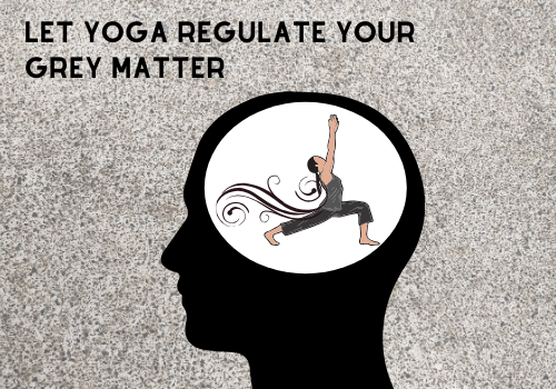 Yoga- A Wonder For Grey Matter Of Brain