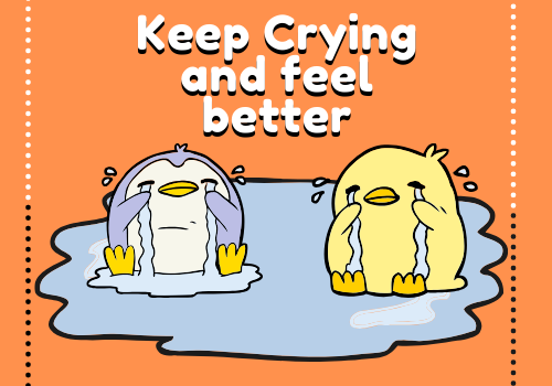 It's Okay To Cry!