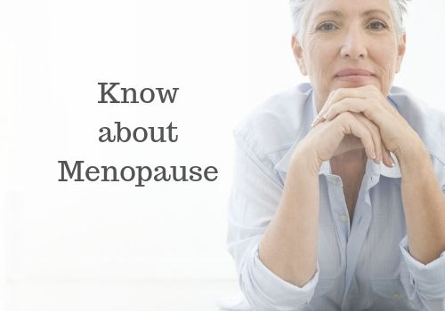 The Must Know Things About Menopause