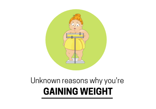 Some Unexplained Weight Gain Reasons That You Should Know