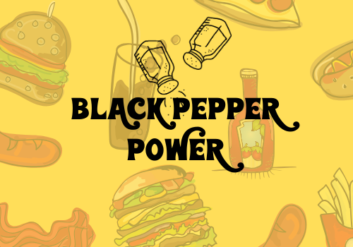 Spice Up Your Health With Black Pepper